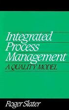 Integrated Process Management: A Quality Model Slater,Roger Hardcover