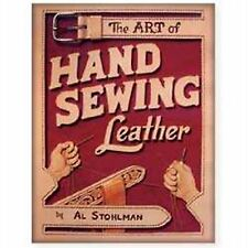 The Art of Hand Sewing Leather by Al Stohlman (Paperback)- New