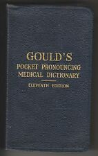 1941 BOOK - GOULD'S POCKET PRONOUNCING MEDICAL DICTIONARY - OVER 40,000 WORDS
