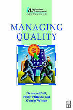 Managing Quality (Institute of Management Diploma) By Des Bell, George Wilson,