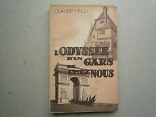 1946 L'ODYSSEE D'UN GARS DE CHEZ NOUS DE CLAUDE HELLY CHEZ L'OLIVIER