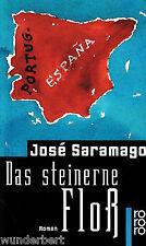 *~ Das steinerne FLOß - Jose SARAMAGO  tb  (1998)