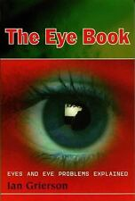 Eye Book: Eyes and Eye Problems Explained-ExLibrary