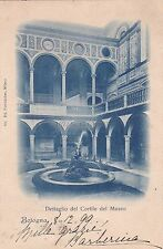 BOLOGNA - Dettaglio del Cortile del Museo 1899