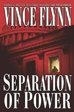 Separation of Power by Vince Flynn (2001, Hardcover)