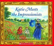 Katie Meets The Impressionists by Mayhew, James