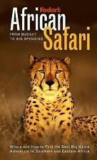 Fodor's African Safari, 1st Edition: From Budget to Big Spending Where and How t