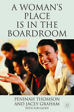 A Woman's Place is in the Boardroom: The Business Case, Jacey Graham, Peninah Th