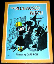 The Blue-Nosed Witch ~ by Margaret Embry ~ illus Carl Rose ~ vintage