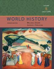 World History - Since 1500 Vol. II by Jackson J. Spielvogel and William J....