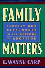 Family Matters: Secrecy and Disclosure in the History of Adoption-ExLibrary