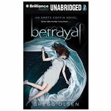 Empty Coffin: Betrayal 2 by Gregg Olsen and Danielle Steel (2013, CD,...