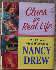 Clues for Real Life : The Classic Wit and Wisdom of Nancy Drew (2007, Hardcover)