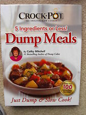 CROCK POT 5 INGREDIENTS OR LESS DUMP MEALS COOKBOOK CATHY MITCHELL SEEN ON TV