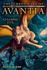The Chronicles of Avantia #2: Chasing Evil, Blade, Adam, Good Book