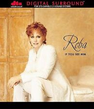 If You See Him - Reba McEntire (CD, 1998, DTS Entertainment) NEW SEALED