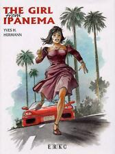 EO BD TT N° 300 EXEMPLAIRES HERMANN + EX LIBRIS N° SIGNE : THE GIRL FROM IPANEMA