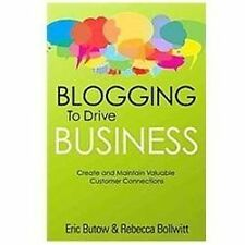 Eric Butow - Blogging To Drive Business 2e (2012) - Used - Trade Paper (Pap