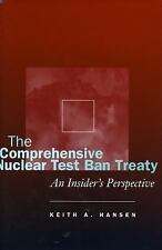 The Comprehensive Nuclear Test Ban Treaty: An Insider's Perspective-ExLibrary