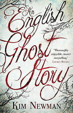 An English Ghost Story, Kim Newman, Very Good
