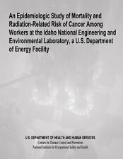 An Epidemiologic Study of Mortality and Radiation-Related Risk of Cancer...