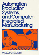 Automation, Production Systems and Computer-Integrated Manufacturing-ExLibrary
