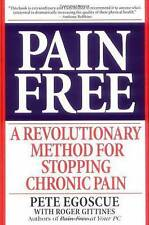 Pain Free A Revolutionary Method for Stopping Chronic Pain Pete Egoscue Gittines