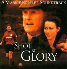 A Shot at Glory by Mark Knopfler (CD, Oct-2001, Universal)
