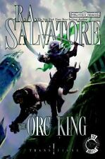 The Orc King (Forgotten Realms: Transitions, Book 1) (Bk. 1)