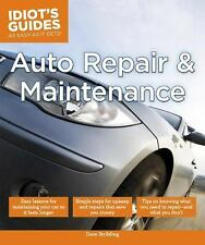 Idiot's Guides - Auto Repair and Maintenance by Dave Stribling and Dorling...