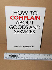 HOW TO COMPLAIN ABOUT GOODS AND SERVICES WHICH? BOOKLET 1987 32 PAGES