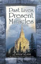 Past Lives, Present Miracles : The Most Empowering Book on Reincarnation...