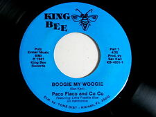 PACO FLACO AND CO CO~BOOGIE MY WOOGIE~NEAR MINT~KING BEE~PRO.BY SAX KARL~ R&B 45