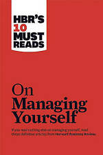 HBR's 10 Must Reads on Managing Yourself with Bonus Article  How Will You...