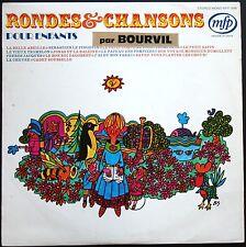 BOURVIL RONDES ET CHANSONS POUR ENFANTS RARE 33T LP BIEM MFP 5068
