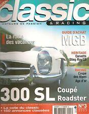 CLASSIC & RACING 3 CORVETTE 1953 2003 SAAB SONETT MERCEDES 300 SL MINI MOKE MGB
