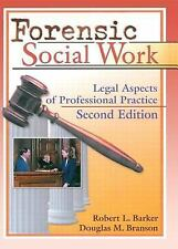 Forensic Social Work : Legal Aspects of Professional Practice (1999, Paperback)