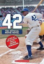 42: The Jackie Robinson Story: The Movie Novel Rosenberg, Aaron Paperback