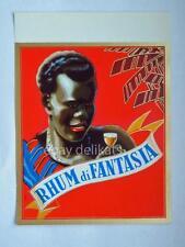 Vecchia etichetta old label RHUM DI FANTASIA *