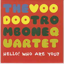 "VOODOO TROMBONE QUARTET Hello Who Are You UK vinyl 7"" NEW/UNPLAYED"