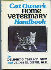 Cat Owners Home Veterinary Handbook, by; Carlson & Giffin - HB Book, 1983
