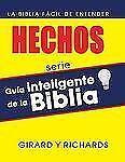 Guía inteligente de la Biblia: El libro de los hechos: La Biblia fácil de entend