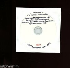 Japanese Report CD-rom # 148 Burma 33rd Army Opers, Apr 1944 to Aug 1945