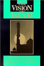Vision of Islam (Visions of Reality), Chittick, William, Murata, Sachiko, Good B