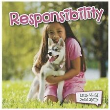 Responsibility (Little World Social Skills)-ExLibrary