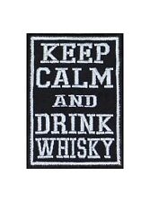 Keep Calm And Drink Whisky Biker Heavy Rocker Patch Aufnäher Bügelbild Badge