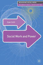 Social Work and Power by Roger S. Smith (Paperback, 2008)