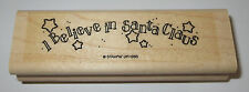 I Believe in Santa Claus Rubber Stamp Stars Stampin' Up! Christmas Retired