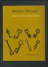 Salisbury Heritage : Illustrations from the Museum Collection ( Paperback 1973 )