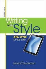Writing with Style : APA Style Made Easy by Lenore T. Szuchman (2013, Paperback)